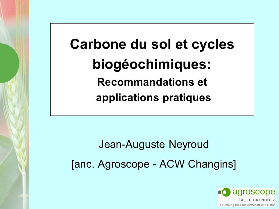 Jean-Auguste Neyroud [anc. Agroscope - ACW Changins]